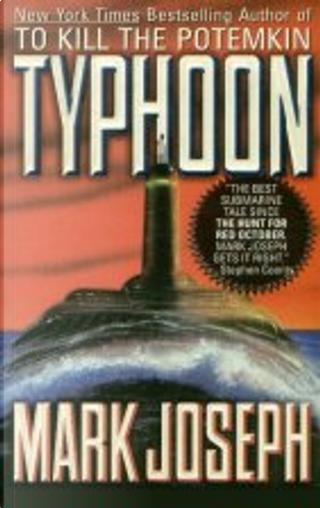 Typhoon by Mark Joseph
