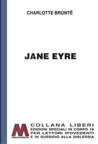 Jane Eyre. Ediz. a caratteri grandi by Charlotte Brontë