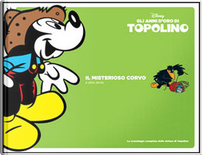 Gli anni d'oro di Topolino - Vol. 6 (1942-43) by Bill Walsh, Bob Karp, Dick Shaw, Floyd Gottfredson, Merrill De Maris