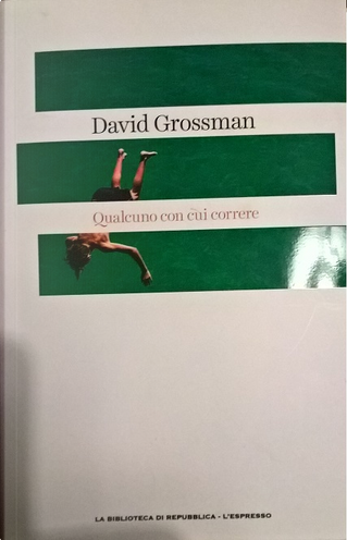 Qualcuno con cui correre by David Grossman