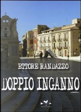 Doppio inganno by Ettore Randazzo
