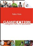Gamification by Fabio Viola