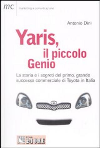 Yaris, il piccolo genio by Antonio Dini