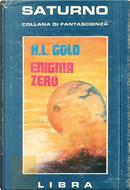 Enigma zero by H. L. Gold