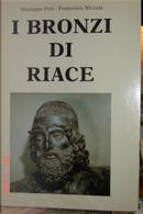 I bronzi di Riace by Francesco Nicosia, Giuseppe Foti