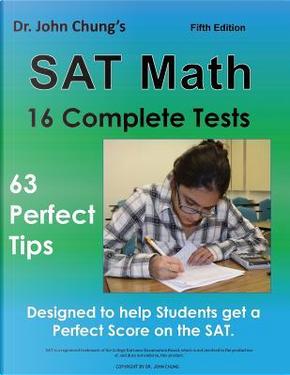 Dr. John Chung's SAT Math Fifth Edition by Dr. John Chung