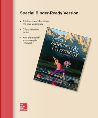 Seeley's Essentials of Anatomy & Physiology by Cinnamon Vanputte