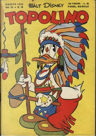 Topolino n. 18 by Bill Walsh, Bill Wright, Carl Barks, Carl Buettner, Dick Moores, Floyd Gottfredson, Gil Turner, Paul Murry