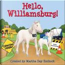 Hello, Williamsburg! by Martha Day Zschock