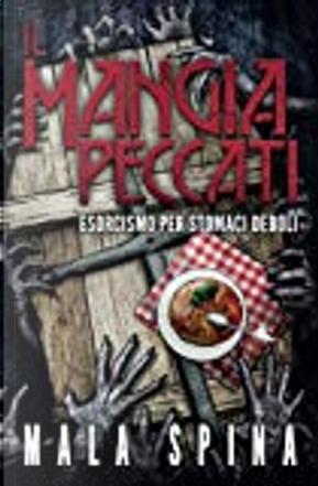 Il mangia peccati by Mala Spina