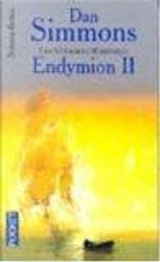 Endymion, Tome 2 by Dan Simmons