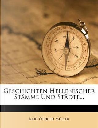 Geschichten Hellenischer Stämme und Städte, zweiter Band by Karl Otfried Müller