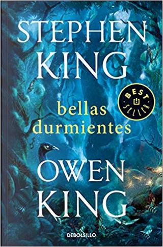 Bellas durmientes by Owen King, Stephen King