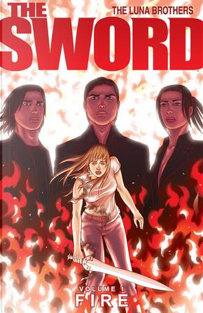 The Sword Volume 1 by Jonathan Luna, Joshua Luna
