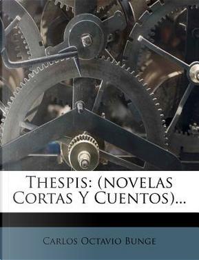 Thespis by Carlos Octavio Bunge