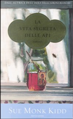 La vita segreta delle api by Sue Monk Kidd