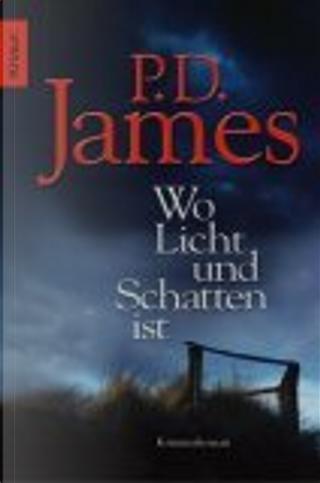Wo Licht und Schatten ist. by P. D. James, Klaus Timmermann, Ulrike Wasel