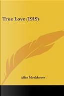 True Love by Allan Monkhouse