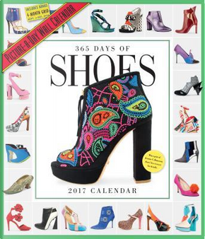 365 Days of Shoes 2017 Calendar by WORKMAN PUBLISHING