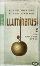 Illuminatus! by Robert Anton Wilson, Robert Shea