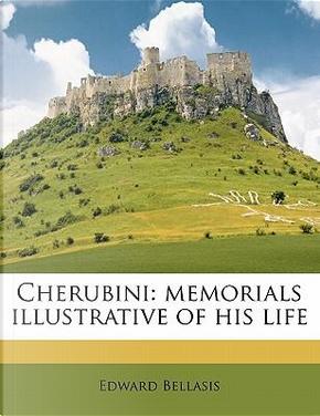 Cherubini by Edward Bellasis