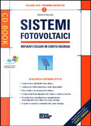 Sistemi fotovoltaici by Antonio Vincenti
