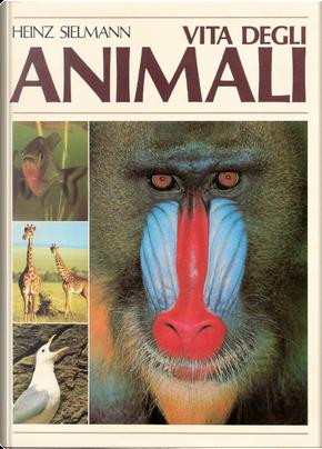 Vita degli animali, Vol. 4 by Heinz Sielmann