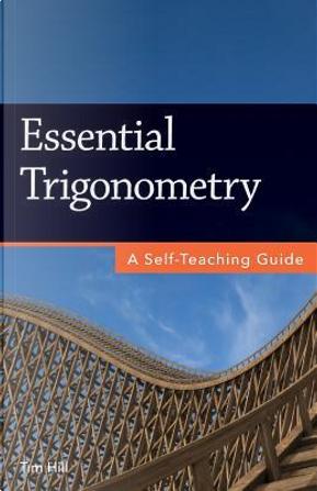 Essential Trigonometry by Tim Hill