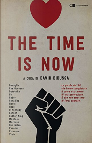 The time is now by AA. VV.
