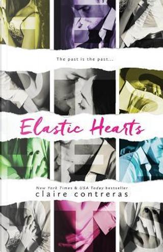 Elastic Hearts by Claire Contreras