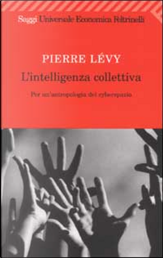 L'intelligenza collettiva by Pierre Levy