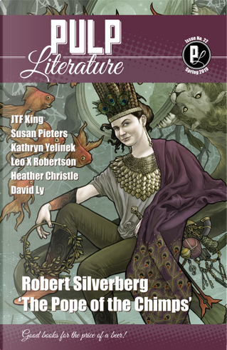 Pulp Literature Issue 22 - Spring 2019 by