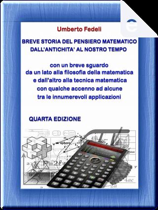Breve storia del pensiero matematico dall'antichità al nostro tempo by Umberto Fedeli