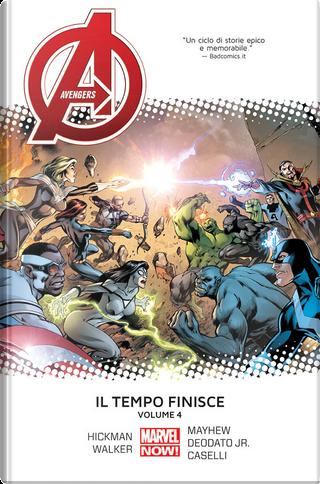 Avengers: Il tempo finisce vol. 4 by Jonathan Hickman