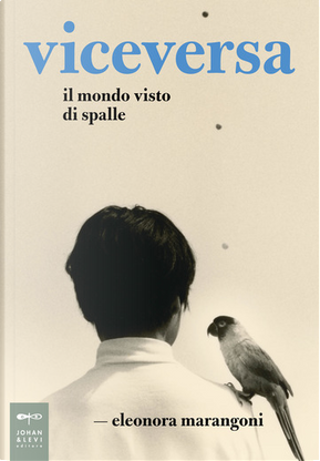 Viceversa by Eleonora Marangoni