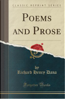 Poems and Prose (Classic Reprint) by Richard Henry Dana