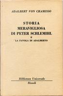 Storia meravigliosa di Peter Schlemihl - La favola di Adalberto by Adelbert von Chamisso