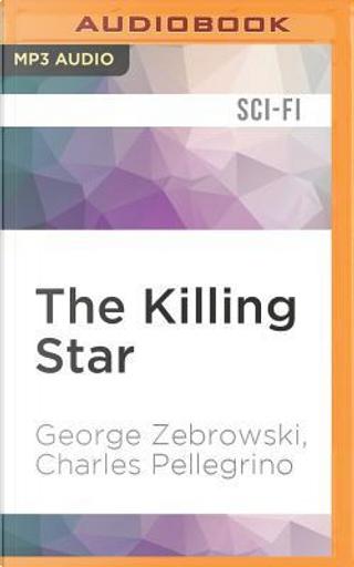 The Killing Star by George Zebrowski