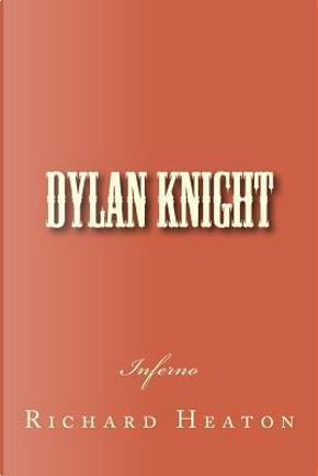 Dylan Knight by Richard, Jr. Heaton