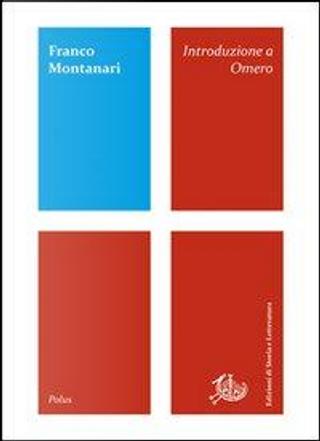 Introduzione a Omero by Franco Montanari
