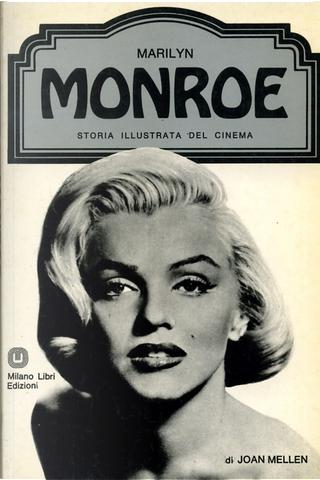 Marilyn Monroe by Joan Mellen