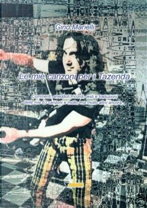 Le mie canzoni per i Tazenda by Gino Marielli