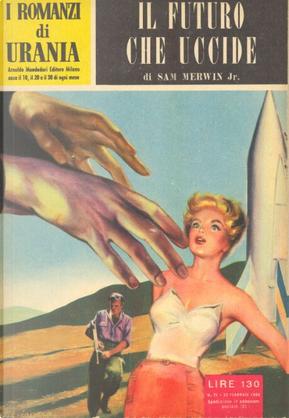 Il futuro che uccide by Sam Merwin Jr.