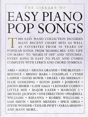 The Library of Easy Piano Pop Songs by Hal Leonard Publishing Corporation