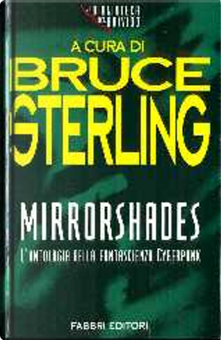 Mirrorshades by Bruce Sterling