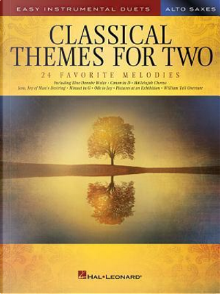 Classical Themes for Two Alto Saxes by Hal Leonard Publishing Corporation