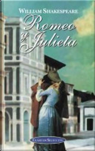 Romeo y Julieta by William Shakespeare