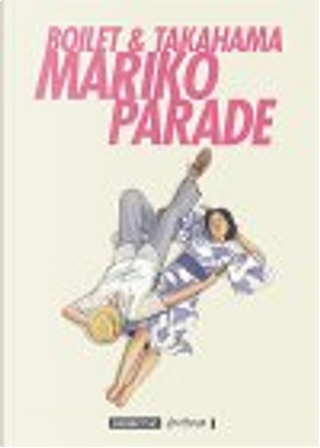 Mariko Parade by Frédéric Boilet, Kan Takahama