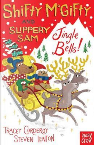Shifty McGifty and Slippery Sam by Tracey Corderoy