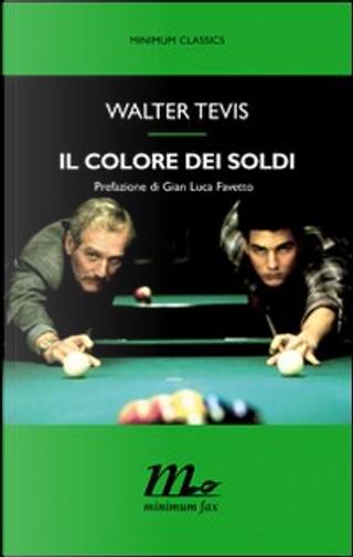 Il colore dei soldi by Walter S. Tevis
